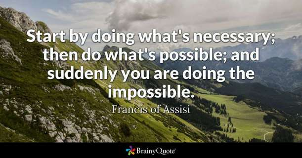 Saint Francis impossible quote