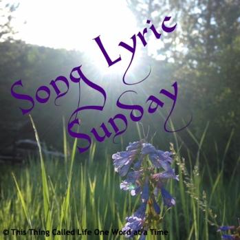 Song Lyric Sunday