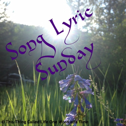 Song Lyric Sunday