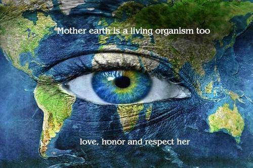Mother Earth is a living organism